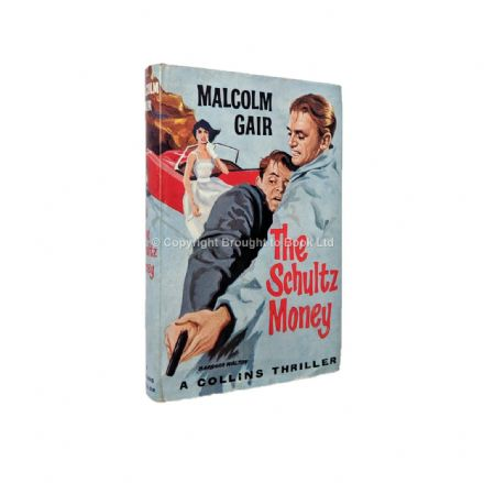 The Schultz Money by Malcolm Gair First Edition Collins 1960